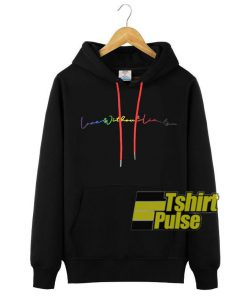 Pride Love Without Limits hooded sweatshirt clothing unisex
