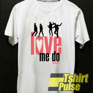 The Beatles Love Me Do t-shirt for men and women tshirt