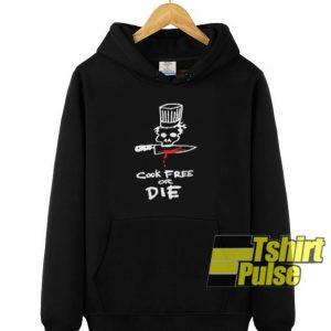 Cook Free Or Die hooded sweatshirt clothing unisex hoodie