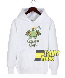 Cthulhu Lives hooded sweatshirt clothing unisex