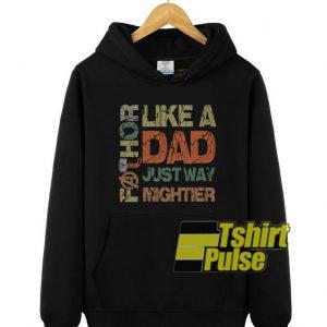 Fathor Like A Dad hooded sweatshirt clothing unisex hoodie