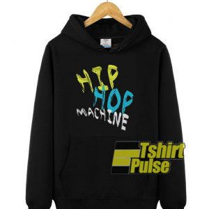 Hip Hop Machine hooded sweatshirt clothing unisex hoodie