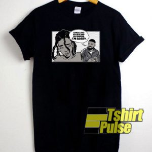 Mister Sorry t-shirt for men and women tshirt