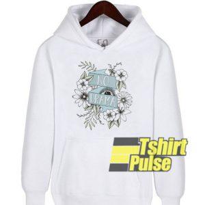 No Drama hooded sweatshirt clothing unisex hoodie