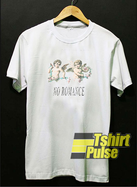 No Romance Cherub t-shirt for men and women tshirt