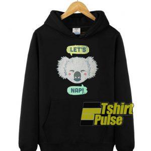 Sleepy Koala Let's Nap hooded sweatshirt clothing unisex hoodie