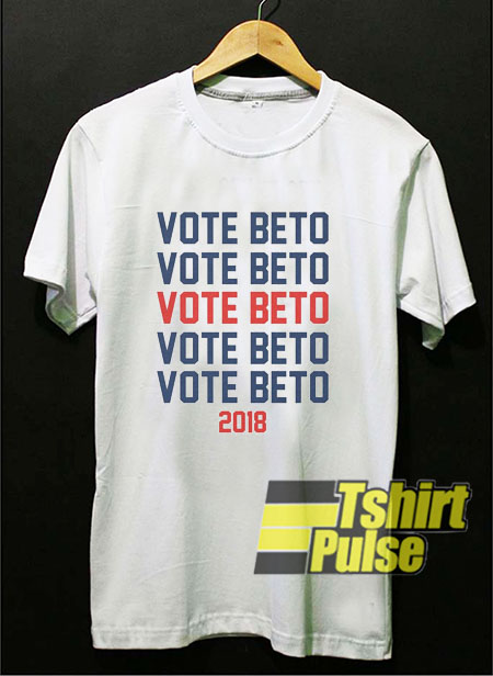 Vote For Beto For Texas t shirt for men and women tshirt