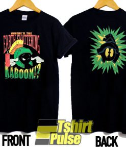 Where's The Earth Shattering Kaboom t-shirt for men and women tshirt