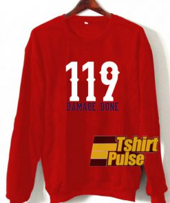 119 Damage Done sweatshirt