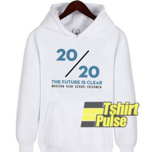 2020 The Future Is Clear Class Of 2020 hooded sweatshirt clothing unisex hoodie