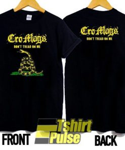 Cro Mags Dont Tread On Me t-shirt for men and women tshirt