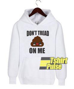Dont Tread On Me Emoji hooded sweatshirt clothing unisex hoodie