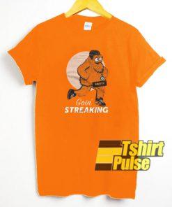 Gritty Goin' Streaking t-shirt for men and women tshirt