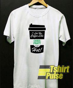 I Like My Coffee Like Chiss Pratt Hot t-shirt for men and women tshirt