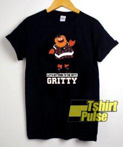 Let's Get Down To The Nitty Gritty t-shirt for men and women tshirt