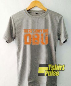Vintage There Is Only One DBU t-shirt for men and women tshirt