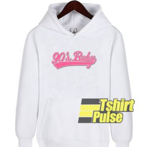90's Baby Statement hooded sweatshirt clothing unisex hoodie