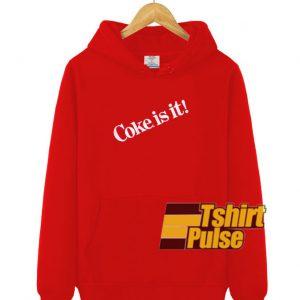 Coke Is It Red hooded sweatshirt clothing unisex hoodie