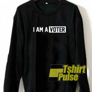 I Am A Voter Block sweatshirt