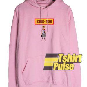 King Bob hooded sweatshirt clothing unisex hoodie