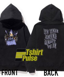 Prophecy Never Meant hooded sweatshirt clothing unisex hoodie