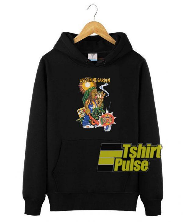 Weedin Me Garden hooded sweatshirt clothing unisex hoodie