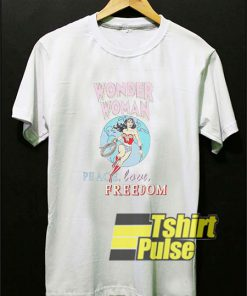 Wonder Woman Peace Love Freedom t-shirt for men and women tshirt