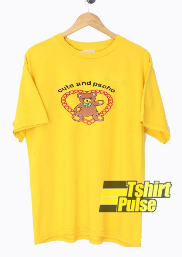 Cute And Psycho Cartoon t shirt for men and women tshirt