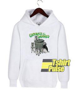 Garbage Of The Damned hooded sweatshirt clothing unisex hoodie