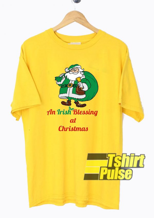 Irish Santa Blessing Christmas t-shirt for men and women tshirt