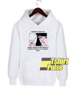 Nobody Loves Me hooded sweatshirt clothing unisex hoodie