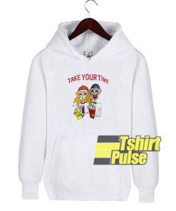 Take Your Time hooded sweatshirt clothing unisex hoodie