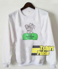 Your Gharming Figure sweatshirt