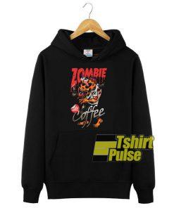 Zombie Like Coffee hooded sweatshirt clothing unisex hoodie