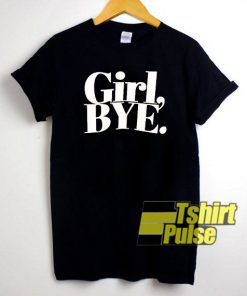 Girl Bye Letter t-shirt for men and women tshirt