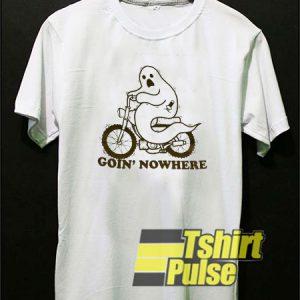 Boo Goin' Nowhere t-shirt for men and women tshirt