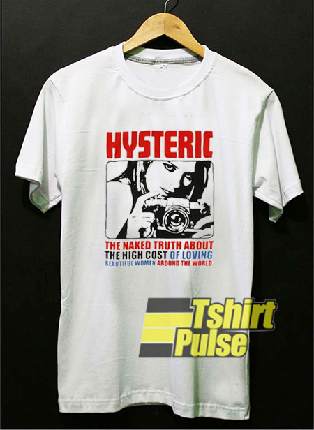 Hysteric Of Loving t-shirt for men and women tshirt
