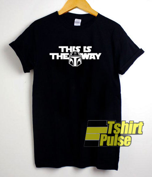 This Is The Way Star Wars t-shirt for men and women tshirt