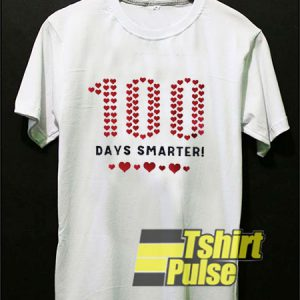 100 Days Smarter Loves t-shirt for men and women tshirt