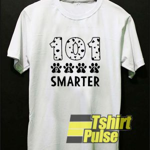 101 Days Smarter t-shirt for men and women tshirt