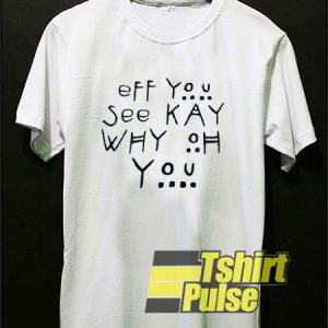 Fuck You Spelling t-shirt for men and women tshirt