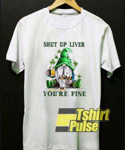 Gnomie Drink Beers Shut Up t-shirt for men and women tshirt