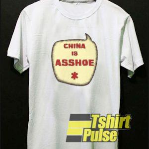 China is Asshoe Speech Bubble t-shirt for men and women tshirt