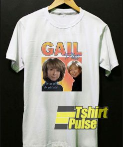 Gail Platt Coronation Street t-shirt for men and women tshirt