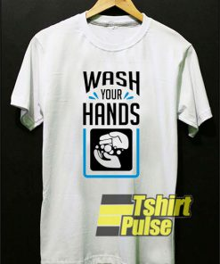 Wash Your Hands Graphics t-shirt for men and women tshirt