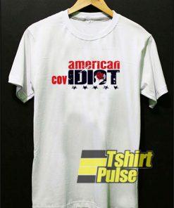 American Covidiot t-shirt for men and women tshirt