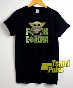 Baby Yoda Fuck Corona t-shirt for men and women tshirt