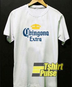 Chingona Extra Crown t-shirt for men and women tshirt