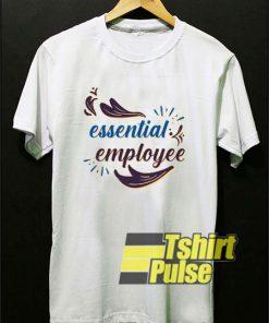 Essential Employee Art Letter t-shirt for men and women tshirt