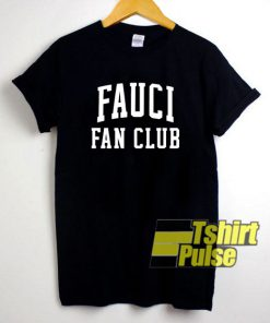 Fauci Fan Club Art Font t-shirt for men and women tshirt